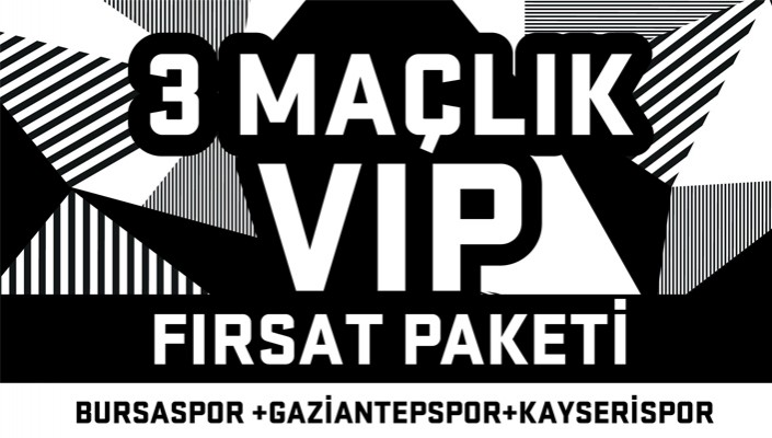 3 Maçlık VIP Koltuk Fırsat Paketi Satışa Sunuldu